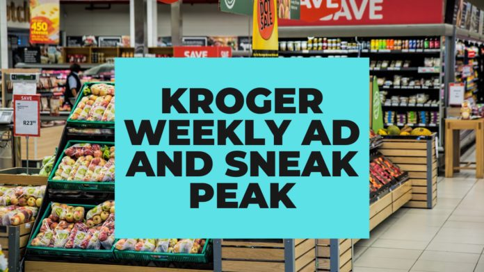 new Kroger weekly ad. Sneak Preview Kroger weekly ad. kroger ad. kroger weekly ad. kroger ad for next week. kroger ad preview. kroger sales ad. kroger weekly ad preview. kroger weekly ad specials.