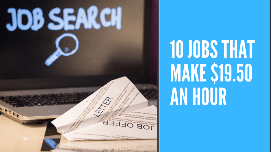 10 Jobs that make $19.50 an hour - $19.50 an hour is how much a year