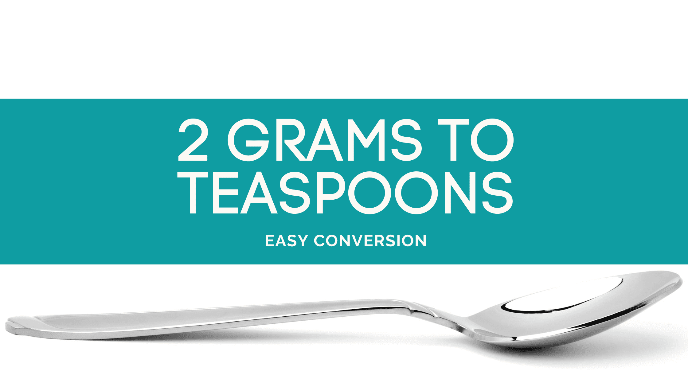 2 Grams to Teaspoons - g to tsp - how many grams in teaspoon