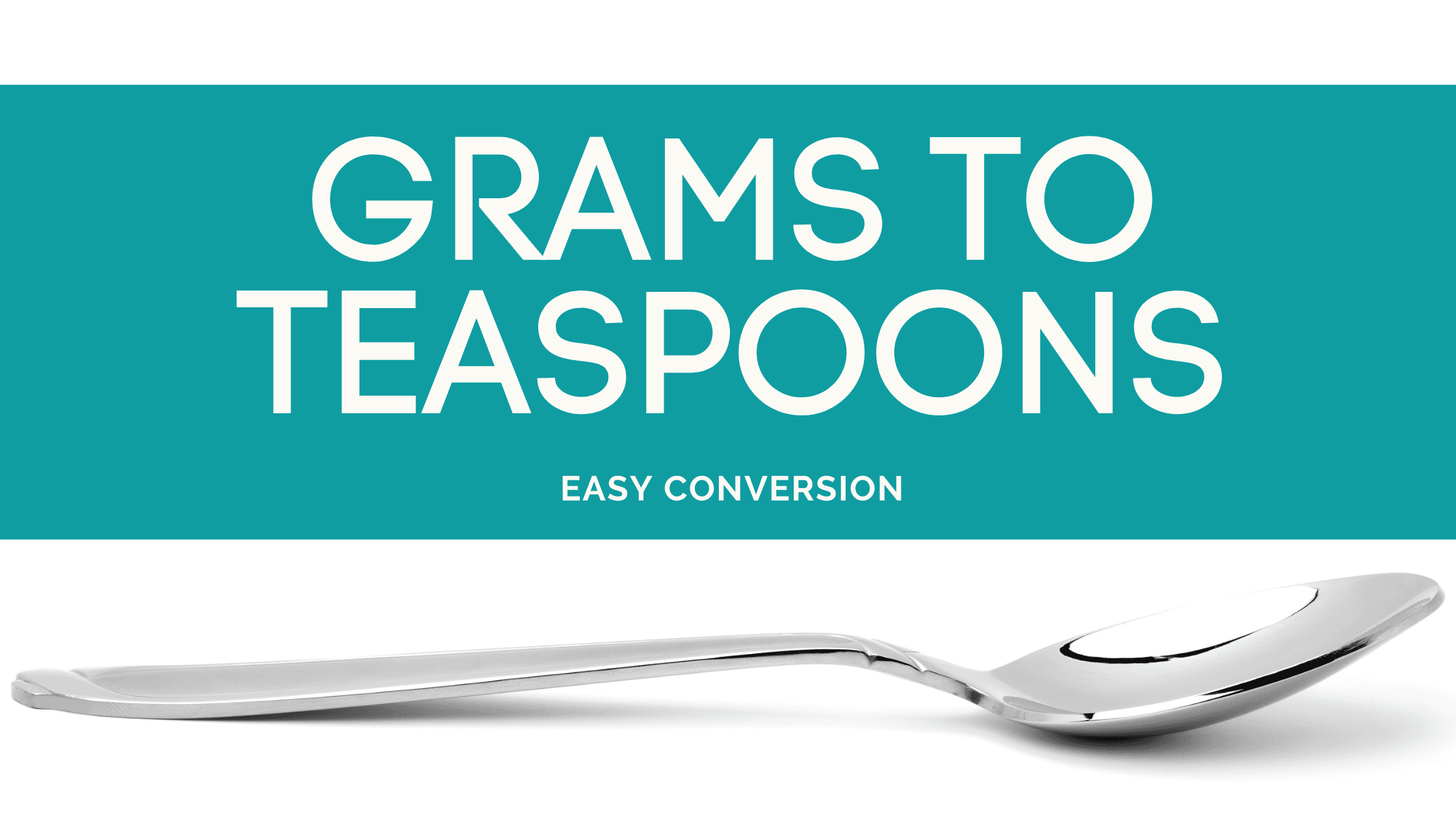 Grams to Teaspoons - g to tsp - how many grams in teaspoon